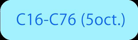 C16-C76 (5oct.)
