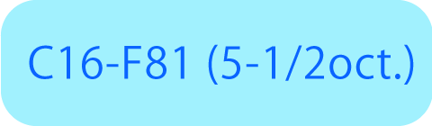 C16-F81 (5-1/2oct.)