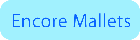 Encore Mallets